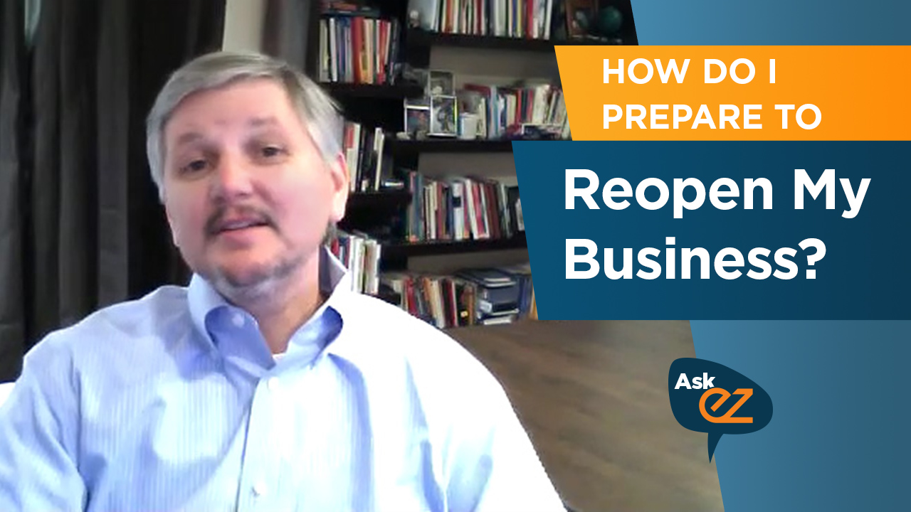 How to Prepare to Reopen Your Business