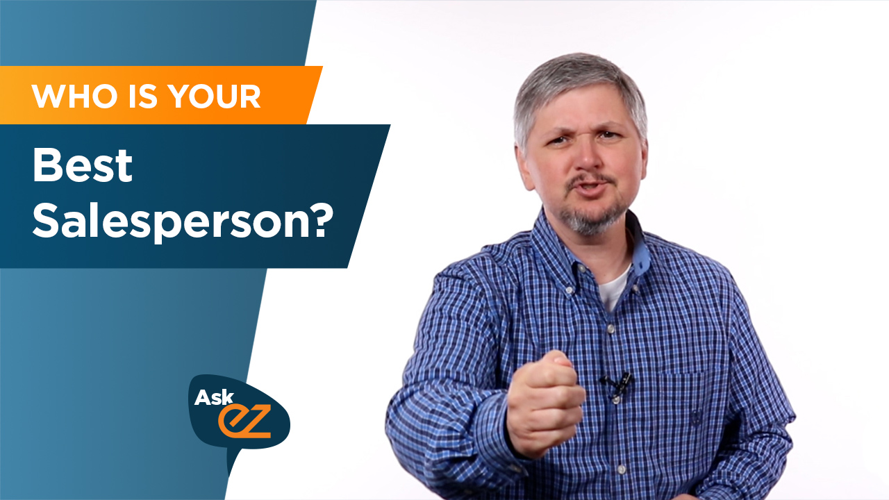 Who is your best salesperson?