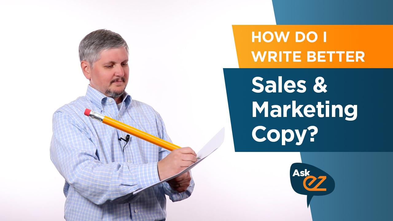 How do I write better sales & marketing copy